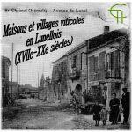 Maisons et villages viticoles en Lunellois (XVII<sup>e</sup>-XX<sup>e</sup> siècles)