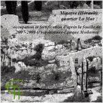 Minerve (Hérault), quartier Lo Mur – occupation et fortification d'après la fouille de 2007-2008