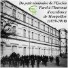 Du petit séminaire de l'Enclos Farel à l'Internat d'excellence de Montpellier (1859-2010)