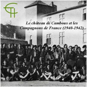 2012-42-09-le-chateau-de-cambous-et-les-compagnons-de-france-1940-1942