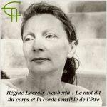 Régine Lacroix-Neuberth – Le mot dit du corps et la corde sensible de l'être