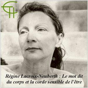 2012-42-16-regine-lacroix-neuberth-le-mot-dit-du-corps-et-la-corde-sensible-de-l-etre