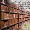 Archéologie médiévale, histoire de l'art, Bibliographie (2009-2012)