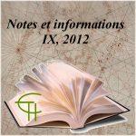 Notes et informations IX – 2012