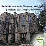 Saint-Saturnin de Tourbes, une église gothique des Temps Modernes