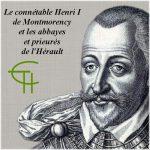 Le connétable Henri de Montmorency et les abbayes et prieurés de l'Hérault
