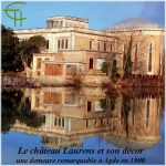 Le château Laurens et son décor : une demeure remarquable à Agde en 1900