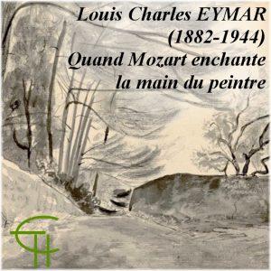 2013-43-12-louis-charles-eymar-1882-1944-quand-mozart-enchante-la-main-du-peintre