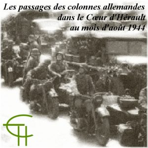 Les passages des colonnes allemandes dans le Cœur d'Hérault au mois d'août 1944 et l'embuscade d'Aniane (26 août) par le maquis Roland