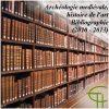 Archéologie médiévale, histoire de l'art. Bibliographie (2010-2013)
