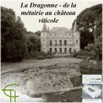 La Dragonne – de la métairie au château viticole