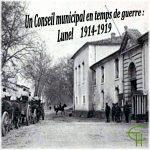 Un Conseil municipal en temps de guerre Lunel 1914-1919