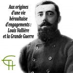 Aux origines d'une vie héraultaise d'engagements Louis Vallière et la Grande Guerre