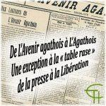 De L'Avenir agathois à L'Agathois Une exception à la « table rase » de la presse à la Libération