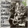 Midi Libre : Naissance d'un quotidien régional à la Libération