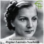 Une personnalité d'exception : la Montpelliéraine Régine Lacroix-Neuberth 1912-2010