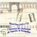 Henri Pitot (1695-1771), l'ascension du constructeur de l'aqueduc de Montpellier