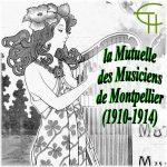 Entre mutualisme et diffusion musicale, la Mutuelle des Musiciens de Montpellier (1910-1914)