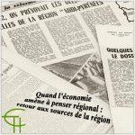 Quand l' économie amène à penser régional : retour aux sources de la région