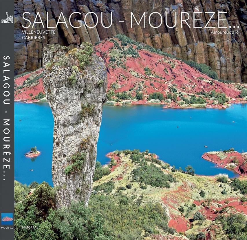 Salagou-Mourèze-Villeneuvette-Cabrières, Matorral, Saint-Privat, 2015, 228 pages.