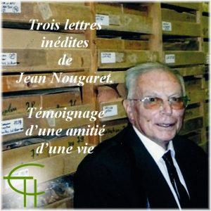 Trois lettres de Jean Nougaret. Témoignage d'une amitié