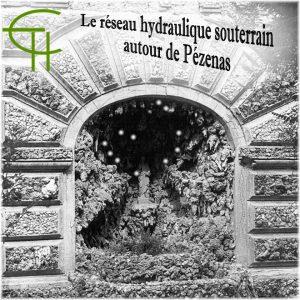 2016-47-10-le-reseau-hydraulique-souterrain-autour-de-pezenas