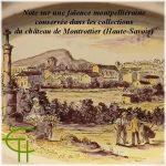 Note sur une faïence montpelliéraine conservée dans les collections de château de Montrottier (Haute-Savoie)