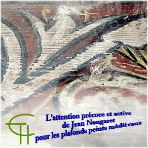 2016-47-23-l-attention-precoce-et-active-de-jean-nougaret-pour-les-plafonds-peints-medievaux