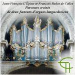 Jean-François Lépine et François Bedos de Celles. Parcours croisés de deux facteurs d'orgues languedociens