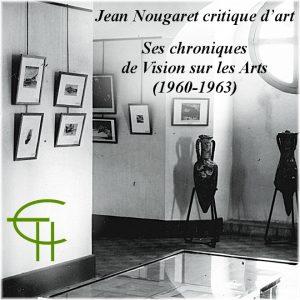 2016-47-27-jean-nougaret-critique-d-art-ses-chroniques-de-vision-sur-les-arts-1960-1963