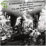 L'exécution de quatre habitants de Fanjeaux : Un cas d'épuration sauvage en août 1944