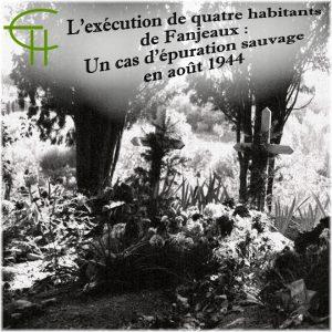2017-48-11-l-execution-de-quatre-habitants-de-fanjeaux