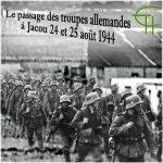 Le passage des troupes allemandes à Jacou 24 et 25 août 1944