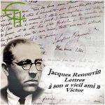Jacques Renouvin Lettres à son « vieil ami » Victor