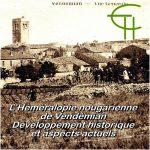 L'Héméralopie nougarienne de Vendémian. Développement historique et aspects actuels