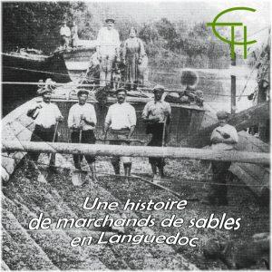 Une histoire de marchands de sables en Languedoc. XIXe - XXe siècles