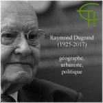 Raymond Dugrand (1925-2017) géographe, urbaniste, politique