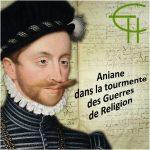 Aniane dans la tourmente des guerres de religion