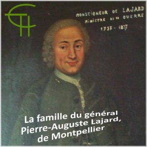La famille du général Pierre-Auguste Lajard