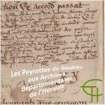 les Peyrottes de Soubès aux Archives départementales de l'Hérault