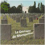 La Gestapo de Montpellier (11 novembre 1942 – 19 août 1944)