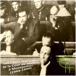Les cours martiales à Montpellier (1944-1948)