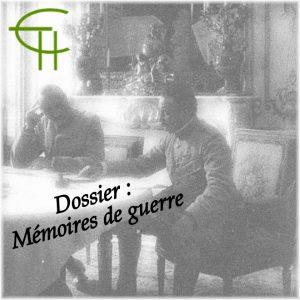 Dossier MÉMOIRES DE GUERRE