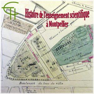 Histoire de l'enseignement scientifique à Montpellier avant la création de la faculté des sciences en 1809