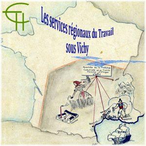 Les services régionaux du travail sous Vichy