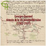 Georges Quesnel témoin de la vie montpelliéraine