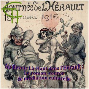 Au Revoir Là-Haut dans l'Hérault : Le roman, source de médiation culturelle