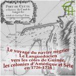 Le voyage du navire négrier «Le Languedocien» vers les côtes de Guinée, les colonies d'Amérique et Sète en 1726-28