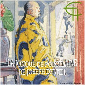 Gilles GUDIN DE VALLERIN article La jonque de porcelaine de Joseph Delteil