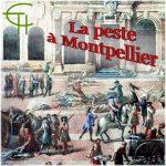 La peste à Montpellier <br/>(réédition 2020)